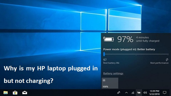 HP laptop plugged in but not charging